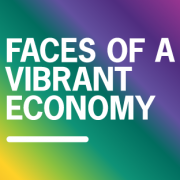 Banner image for Faces of a Vibrant Economy